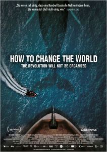 How to Change the World_Plakat