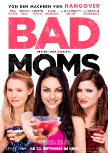 Bad Moms Plakat