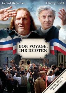 Bon Voyage, Ihr Vollidioten